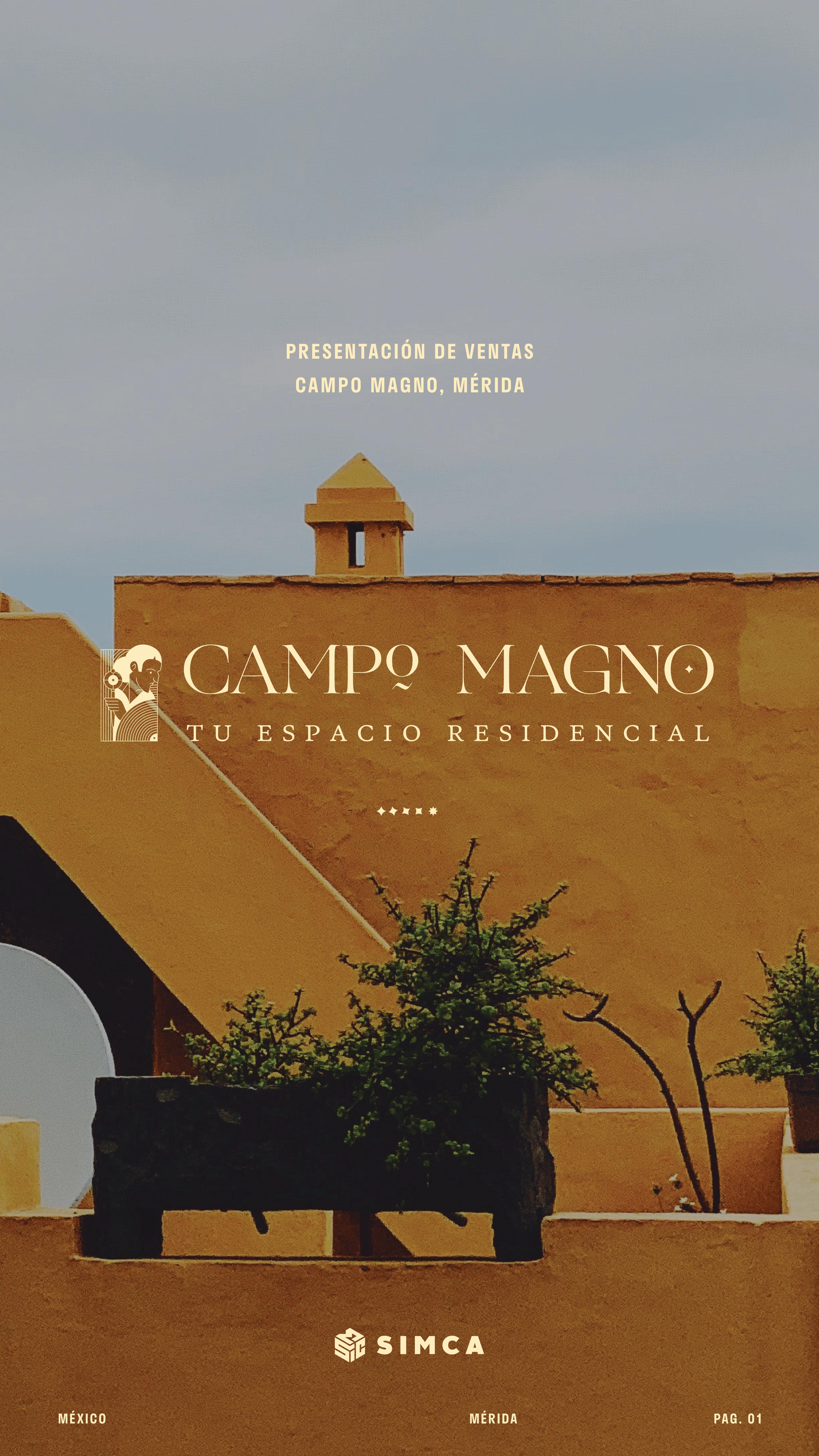 CAMPO MAGNO (Carretera Mérida-Progreso).